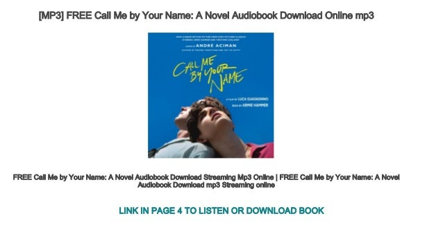 Call me by your name audiobook mp3 download